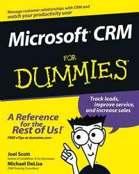 Joel  Scott - Microsoft CRM For Dummies
