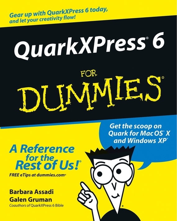 Galen Gruman QuarkXPress 6 For Dummies act 4 for windows for dummies