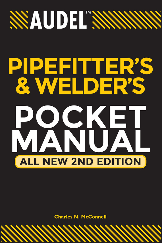 Charles McConnell N. Audel Pipefitter's and Welder's Pocket Manual culinary calculations