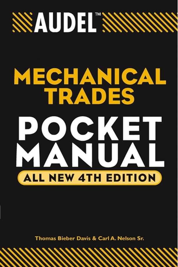 Carl A. Nelson Audel Mechanical Trades Pocket Manual