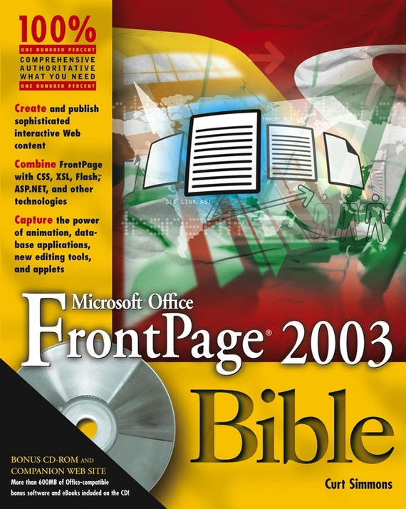 Curt  Simmons Microsoft Office FrontPage 2003 Bible curt simmons ssat and isee for dummies