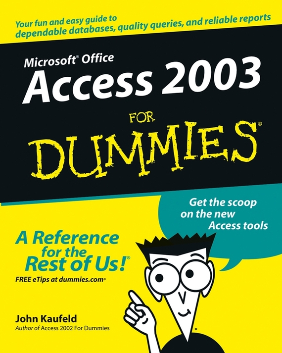 John Kaufeld Access 2003 For Dummies admin manage access