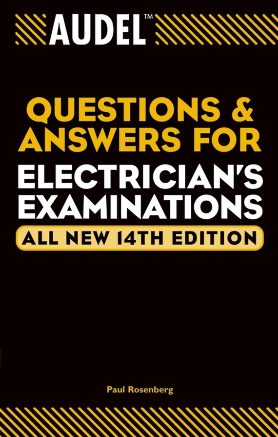 Paul Rosenberg Audel Questions and Answers for Electrician's Examinations games [a2 b1] questions and answers