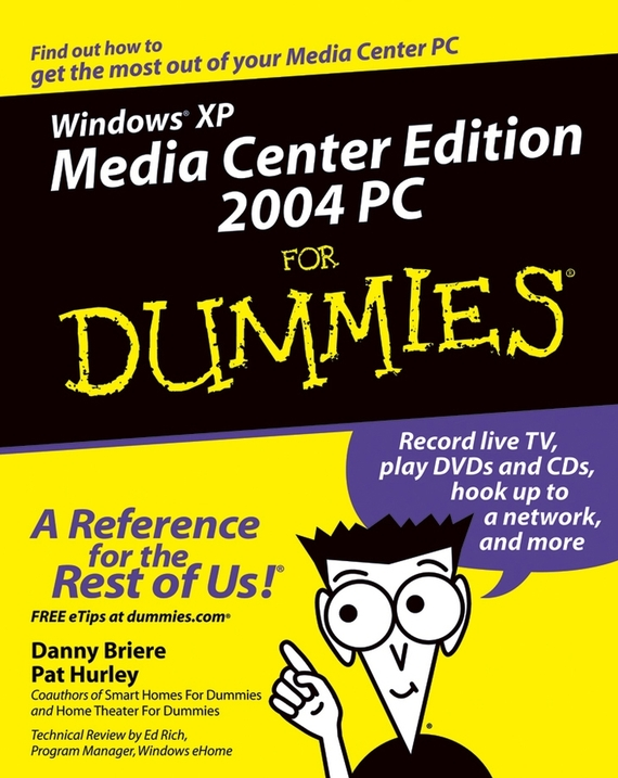 Danny Briere Windows XP Media Center Edition 2004 PC For Dummies