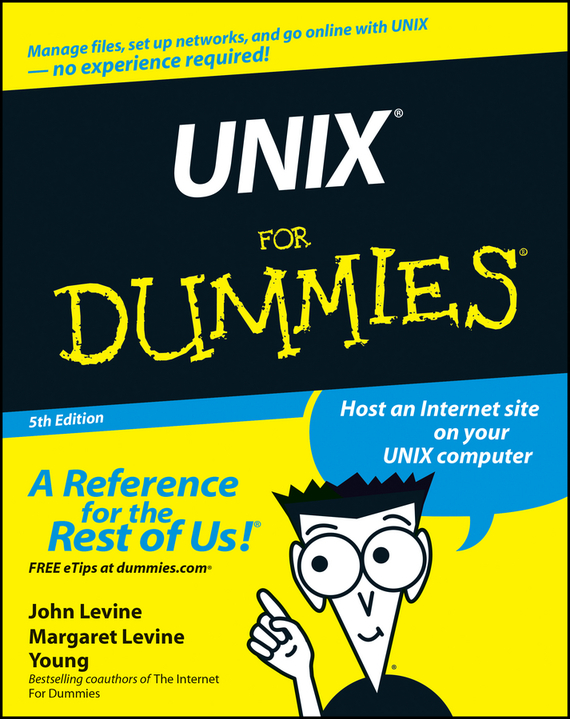 John Levine R. UNIX For Dummies internet for macs for dummies r qr 2e the