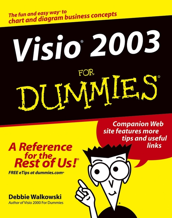Debbie  Walkowski Visio 2003 For Dummies debbie dooly cooking with chia for dummies