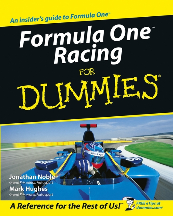 Jonathan Noble Formula One Racing For Dummies