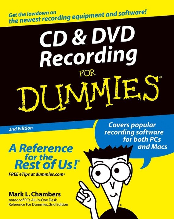 Mark Chambers L.. CD and DVD Recording For Dummies