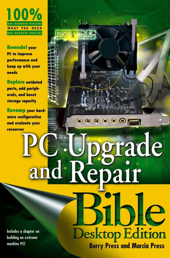 Marcia  Press PC Upgrade and Repair Bible pc upgrade and repair bible