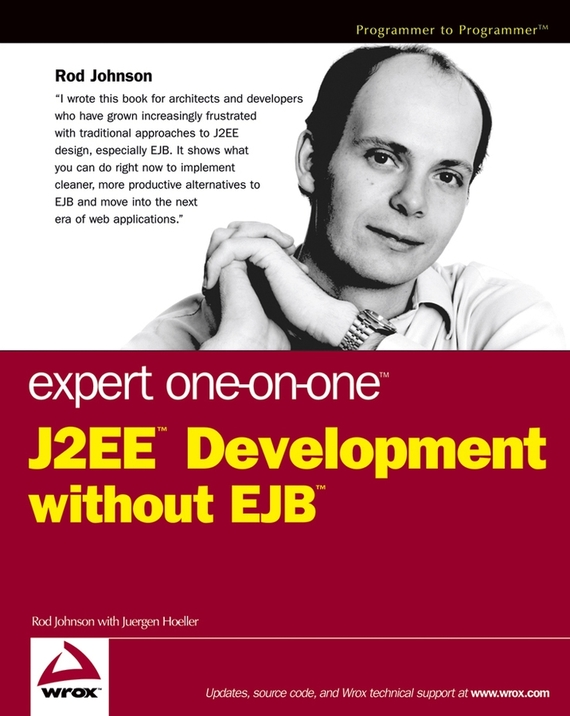 Rod  Johnson Expert One-on-One J2EE Development without EJB 特色教材·精选系列:j2ee项目开发与设计