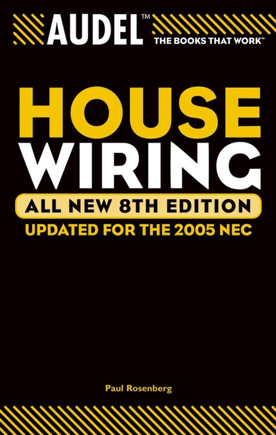 Paul  Rosenberg Audel House Wiring culinary calculations