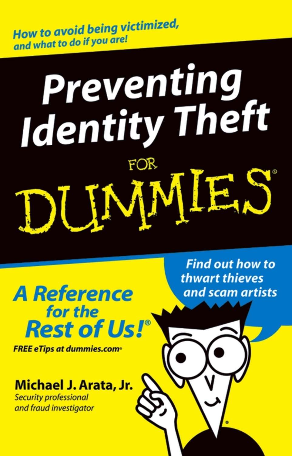 identity theft and the methods of prevention Identity theft detection, prevention, and mitigation procedures changes in methods of identity theft and in methods to identity theft detection, prevention.