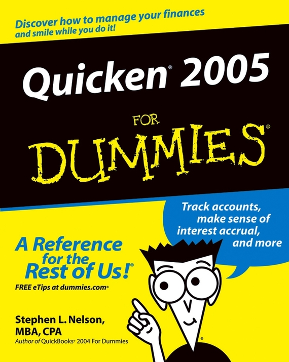 Stephen L. Nelson Quicken 2005 For Dummies stephen l nelson quicken 2005 for dummies