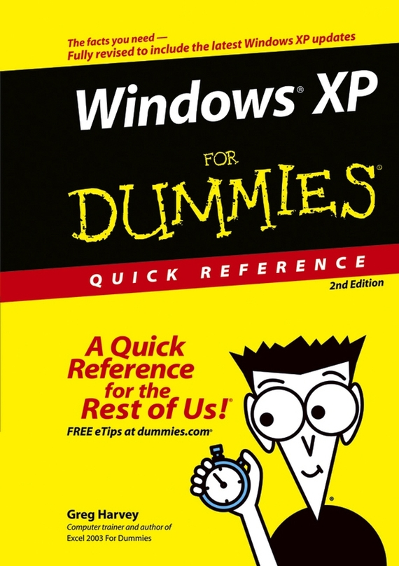 Greg Harvey Windows XP For Dummies Quick Reference greg harvey windows xp for dummies quick reference