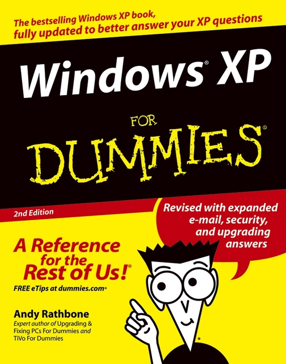 Andy  Rathbone Windows XP For Dummies murphy raymond english grammar in use fourth edition book with answers and ebook