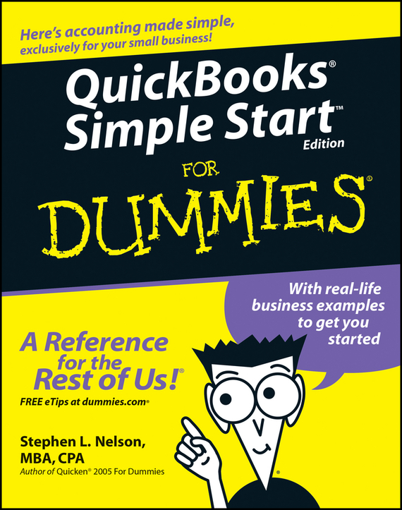 Stephen L. Nelson QuickBooks Simple Start For Dummies stephen l nelson quicken 2005 for dummies