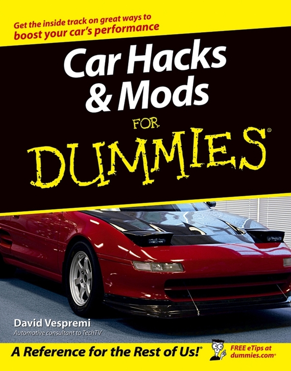 David  Vespremi Car Hacks and Mods For Dummies david byrnes autocad 2011 for dummies