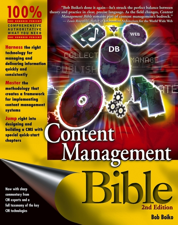 Bob Boiko Content Management Bible traceability information systems