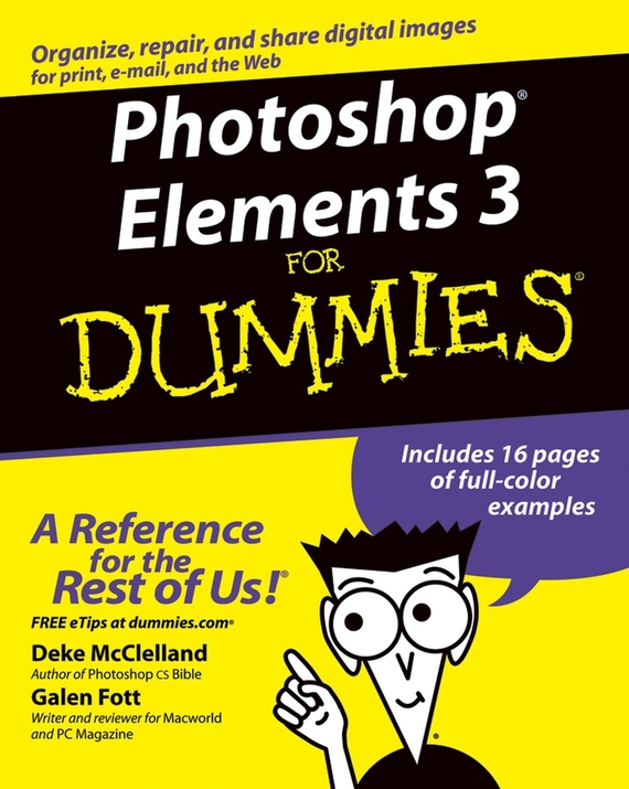 Deke  McClelland Photoshop Elements 3 For Dummies barbara obermeier photoshop elements 2018 for dummies