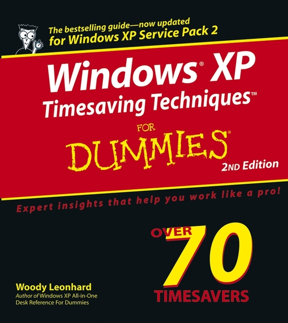 Woody Leonhard Windows XP Timesaving Techniques For Dummies greg harvey windows xp for dummies quick reference