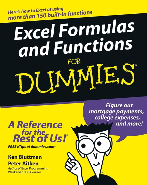 Ken  Bluttman Excel Formulas and Functions For Dummies