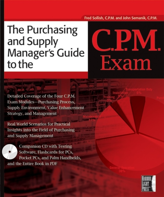Fred  Sollish. The Purchasing and Supply Manager's Guide to the C.P.M. Exam
