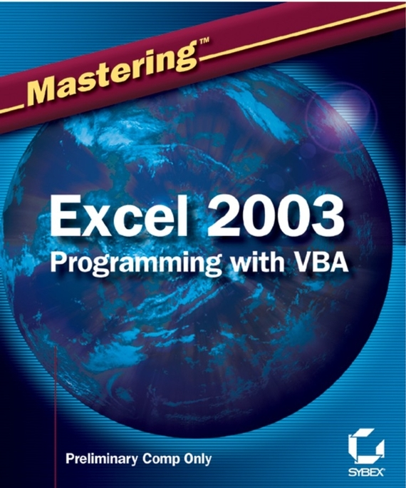 Steven Hansen M. Mastering Excel 2003 Programming with VBA romain marucchi foino game and graphics programming for ios and android with opengl es 2 0