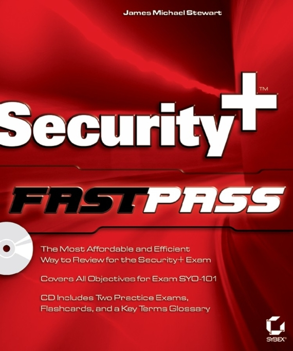 James M. Stewart Security+ Fast Pass steven rice m 1 001 series 7 exam practice questions for dummies