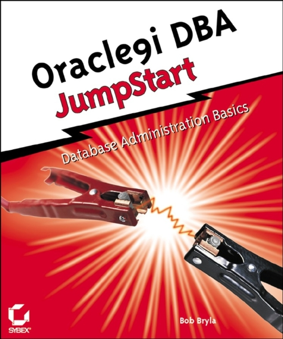Bob  Bryla Oracle9i DBA JumpStart игровая приставка sony playstation 4 slim реал 1902 500 gb