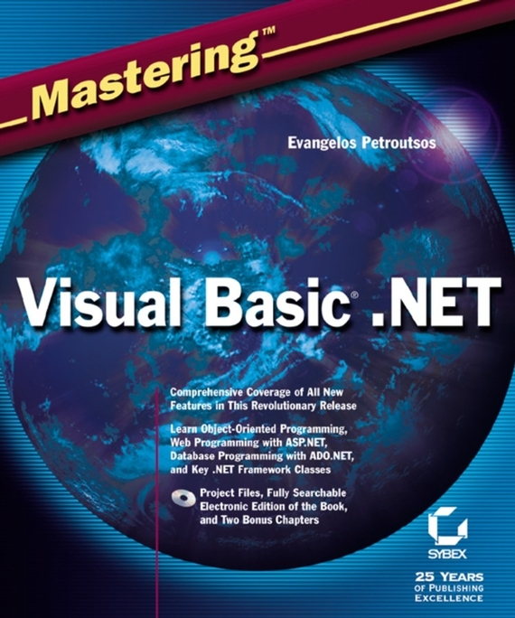 Evangelos  Petroutsos Mastering Visual Basic .NET visual basic项目开发全程实录(第3版)(附dvd rom光盘1张)
