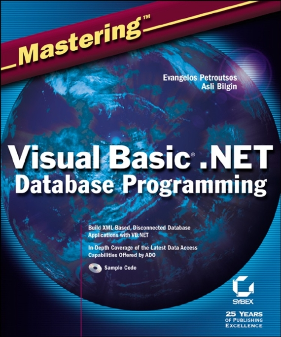 Evangelos  Petroutsos Mastering Visual Basic .NET Database Programming visual basic项目开发全程实录(第3版)(附dvd rom光盘1张)