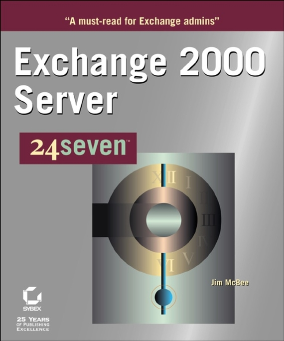 Jim  McBee Exchange 2000 Server 24seven backup server