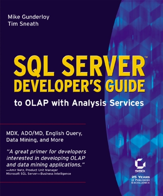 Mike  Gunderloy SQL Server's Developer's Guide to OLAP with Analysis Services mike young mastering sql server 2000 security