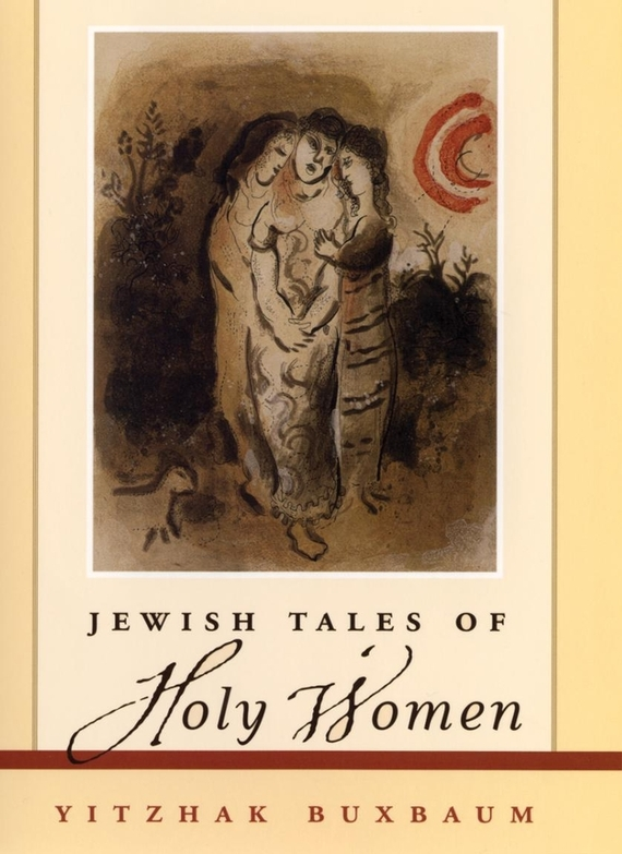 Yitzhak Buxbaum Jewish Tales of Holy Women