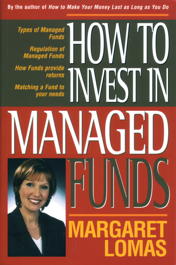 Margaret Lomas How to Invest in Managed Funds