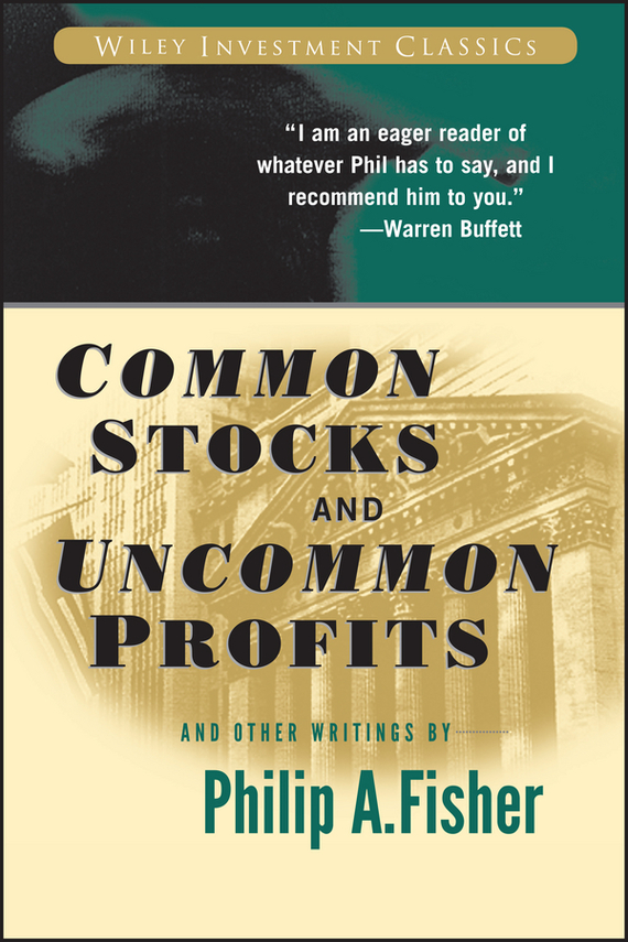 Kenneth Fisher L. Common Stocks and Uncommon Profits and Other Writings edgar iii wachenheim common stocks and common sense the strategies analyses decisions and emotions of a particularly successful value investor
