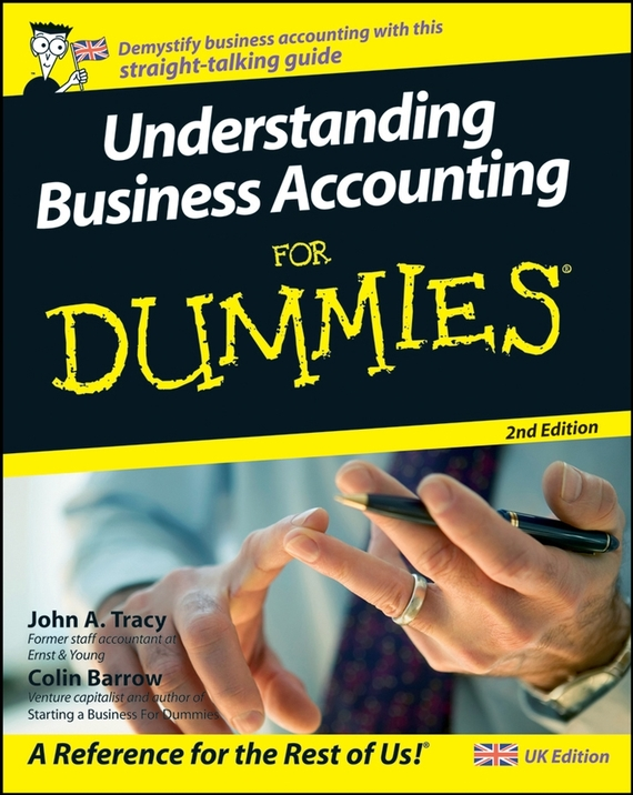 Colin Barrow Understanding Business Accounting For Dummies colin barrow understanding business accounting for dummies
