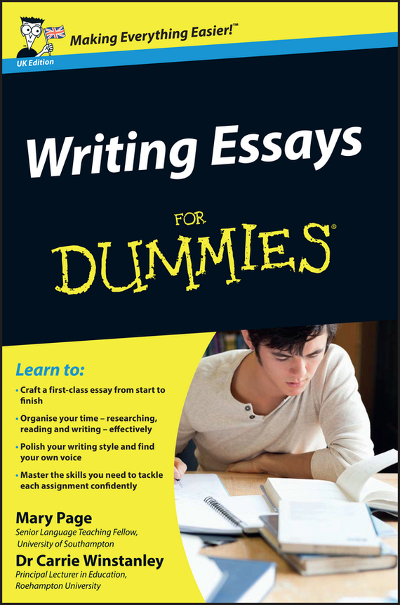 Carrie Winstanley Writing Essays For Dummies