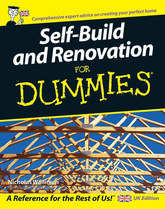 Nicholas Walliman Self Build and Renovation For Dummies ISBN: 9781119997191 landlord s legal kit for dummies