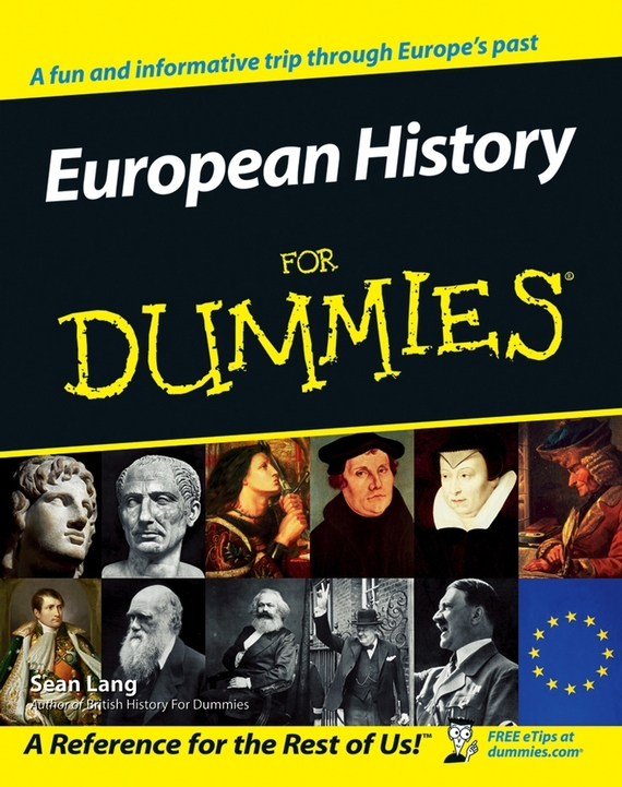Sean  Lang European History for Dummies bryan perrett british military history for dummies
