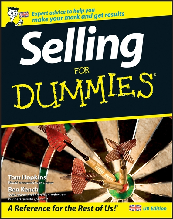 Tom Hopkins Selling For Dummies donaldson negotiating skills in a day for dummies