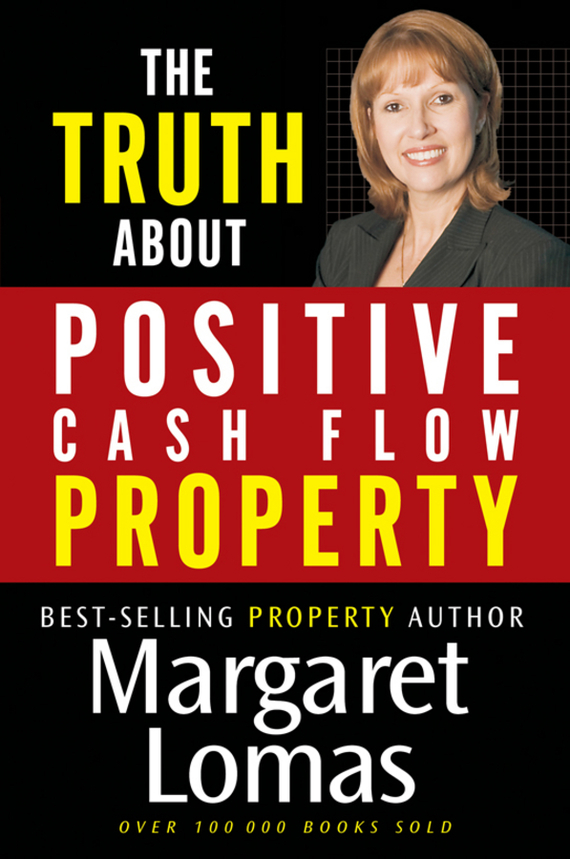 Margaret  Lomas The Truth About Positive Cash Flow Property the truth about trump