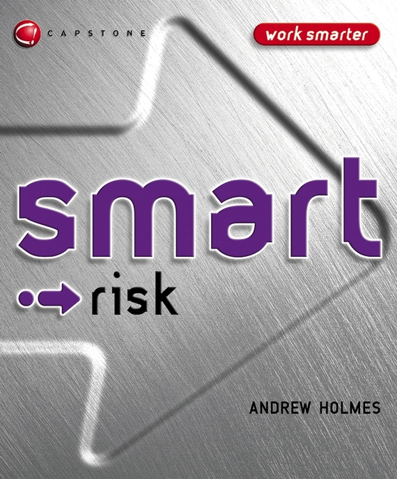 Andrew Holmes Smart Risk kenji imai advanced financial risk management tools and techniques for integrated credit risk and interest rate risk management