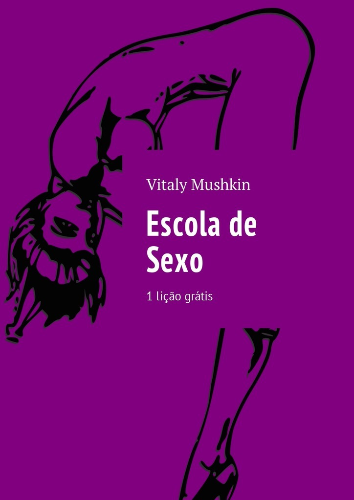 Vitaly Mushkin Escola de Sexo. 1 lição grátis