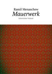 Ramil Menaschew - Mauerwerk. Schottischer Verband
