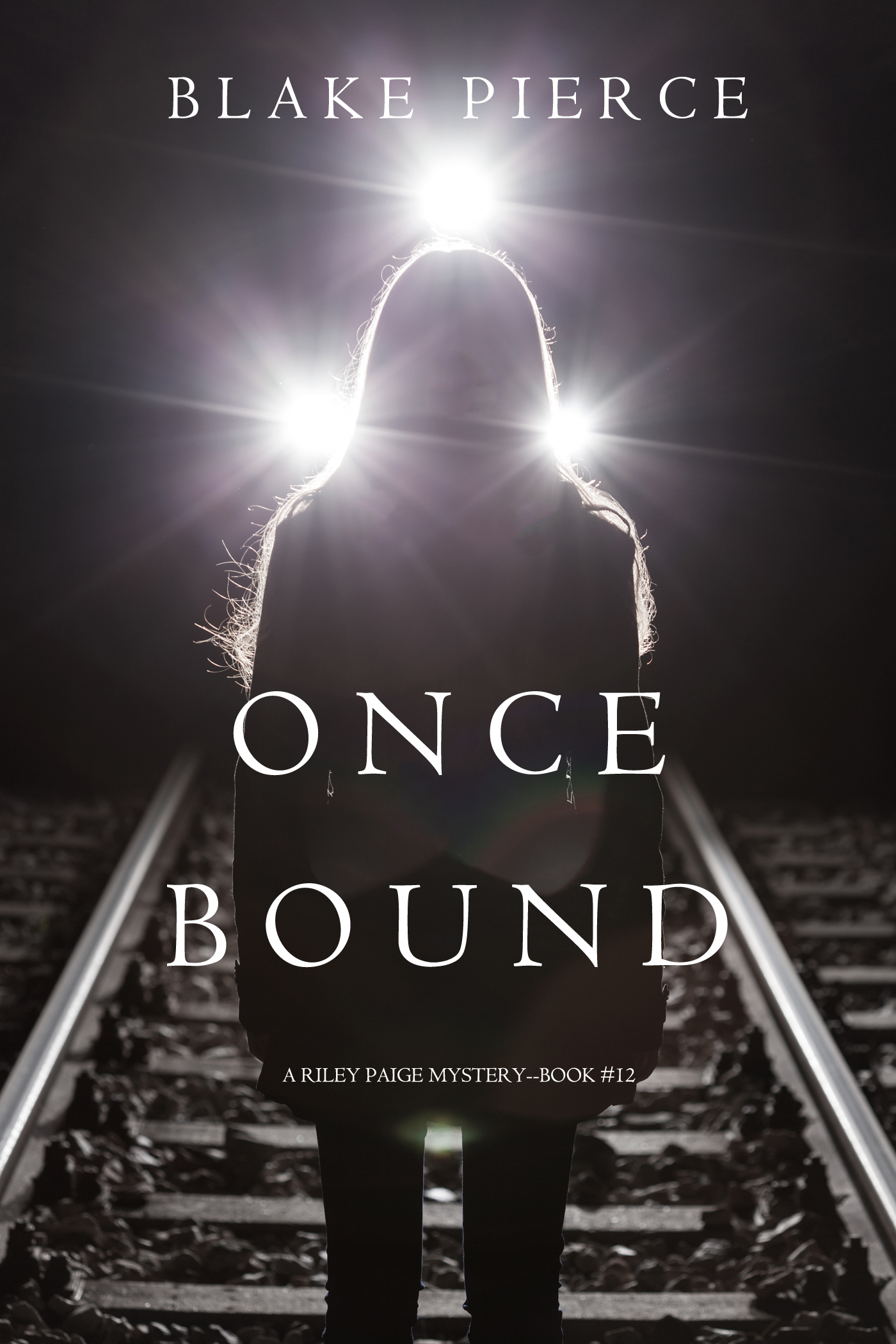 Блейк Пирс Once Bound блейк пирс once craved