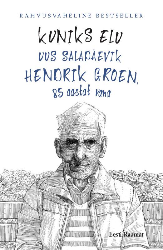 Hendrik Groen Kuniks elu graeme simsion adam sharpi parimad palad