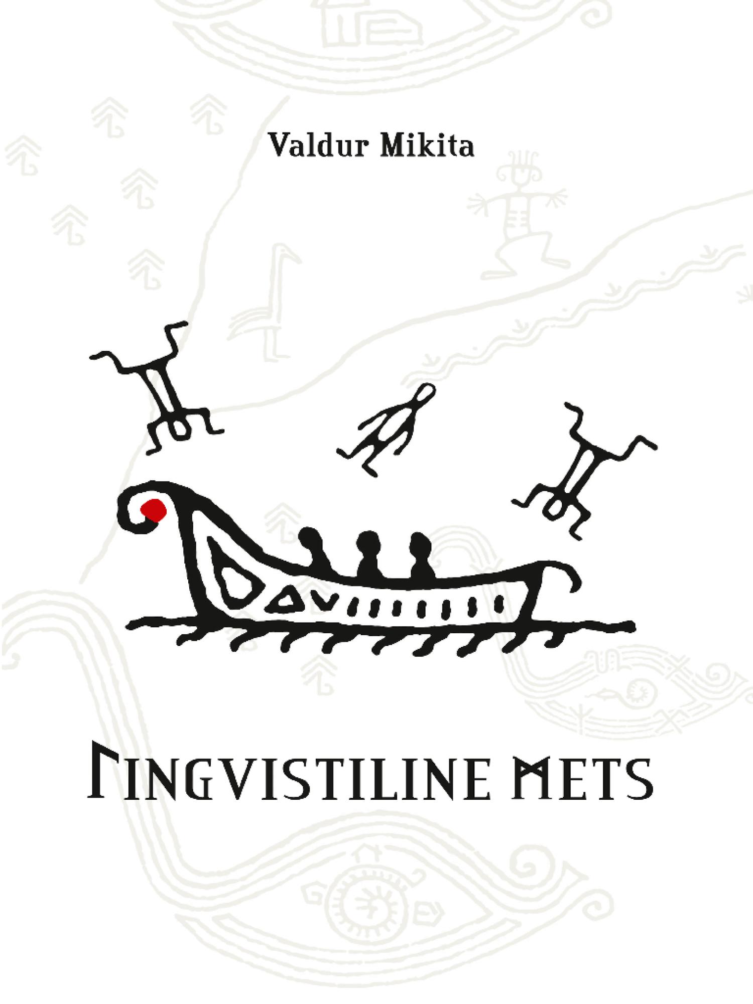Valdur Mikita. Lingvistiline mets