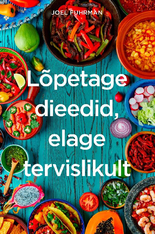 Lõpetage dieedid, elage tervislikult