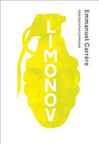 Emmanuel Carr?re - Limonov